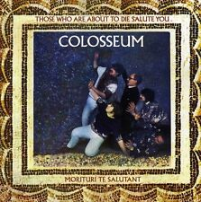 Colosseum - Those Who Are About to Die Salute You [New CD]