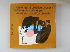 Drawing a Creative Process by Kurt Wirth / SIGNED / 1st Ed / 1976