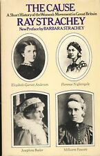 The Cause: A History of the Women's Movement in Great Britain Right to Vote Law