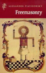 Freemasonry by Alexander Piatigorsky (Paperback, 1999)