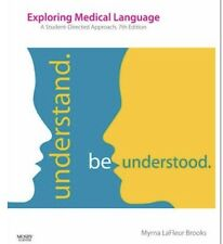Exploring Medical Language : A Student-Directed Approach by Myrna LaFleur 7ED