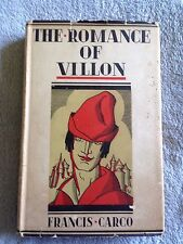 The Romance of Villon / Francis Carco - 1927 - Hardback Book w/ Dust Cover