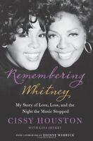 Remembering Whitney by Cissy Houston, Lisa Dickey
