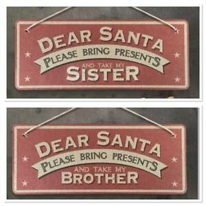Dear Santa Please Bring Presents Take My Brother Sister East of India