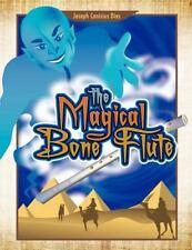 The Magical Bone Flute by Joseph Canisius Dias (2011, Paperback)