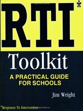 Rti Toolkit: A Practical Guide for Schools by Wright, Jim 1934032050