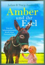 Julian und Tracy Austwick: Amber und ihr Esel (Klappenbroschur) 2016 NP 12,99 €