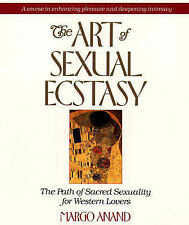 The Art of Sexual Ecstasy: The Path of Sacred Sexuality for Western Lovers by M…