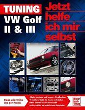 VW GOLF 2 3 GTI Jetzt helfe ich mir selbst Tuning TÜV Umbau Felgen Spoiler Buch