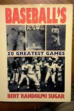 """Baseball's 50 Greatest Games"" by Bert Randolph Sugar (1994)"