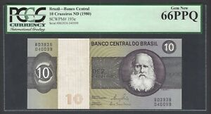 Brazil 10 Cruzeiros ND (1980) P193e Uncirculated Graded 66