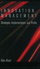 Innovation Management: Strategies, Implementation, and Profits