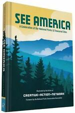 See America : A Celebration of Our National Parks and Treasured Sites (2016,...