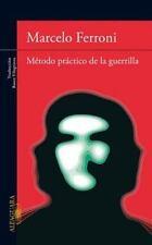 Método práctico de la guerrilla (Spanish Edition)