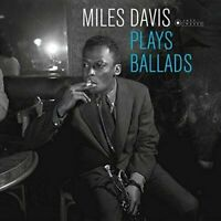 Davis- Miles	Plays Ballads (New Vinyl)