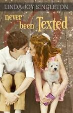 Never Been Texted by Linda Joy Singleton (2015, Paperback)