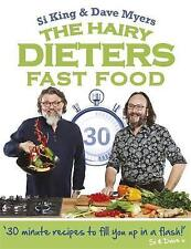 The Hairy Dieters: Fast Food by Si King, Dave Myers, Hairy Bikers (Paperback, 2…