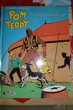 BD pom et teddy le cirque tockburger 1996 craenhals TBE