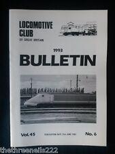 LCGB - LOCOMOTIVE CLUB OF GREAT BRITAIN BULLETIN - JUNE 23 1993