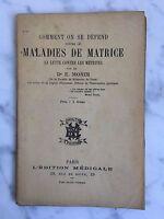 Como Se Zona y Forma Contra Las Enfermedades De Dr E. Monin Edition Médica