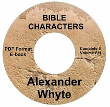 BIBLE CHARACTERS Alexander Whyte All 6 Vol CD Ebook PDF-Kindle-iPhone Compatible