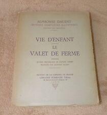 ALPHONSE DAUDET - OEUVRES COMPLETES ILLUSTREES 14 VIE D'ENFANT LE VALET DE FERME