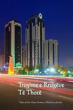 Tregime e Rrugeve Te Thote : Tales of Mean Streets (Albanian Edition) by...