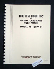 HICKOK CARDMATIC KS-15874-L1 TUBE TEST CONDITIONS