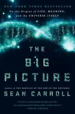 The Big Picture by Sean Carroll Book On the Origins of Life Universe Hardcover