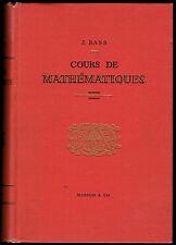Cours de mathématiques, J. Bass, Algèbre Equations Séries Intégrales Masson 1956