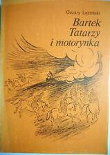 BARTEK TATARZY I MOTORYNKA - Cezary Leżeński 1988