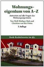 Wohnungseigentum von A - Z: Antworten auf alle Fragen de...   Buch   Zustand gut