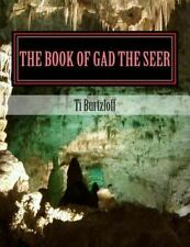 The Book of Gad the Seer : Chichewa Translation by Ti Burtzloff (2015,...
