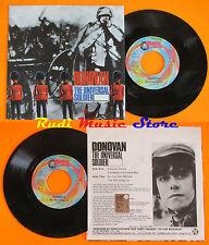 LP 45 7''DONOVAN The universal soldier The war drags 1999 PEACE & LOVE *mc dvd