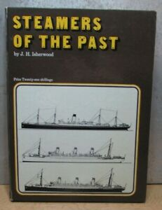 Steamers Of The Past by Isherwood, J.H. 1966