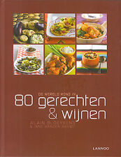 De wereld rond in 80 gerechten & wijnen (Alain Bloeykens & Inne Vanden Bremt)