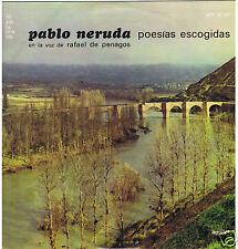 LP  CHILE RAFAEL DE PENAGOS PABLO NERUDA POESIAS ESCOGIDAS