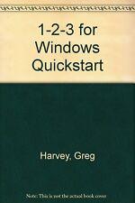 1-2-3 for Windows Quickstart [Sep 01, 1991] Harvey, Greg