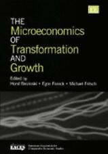 The Microeconomics of Transformation and Growth (European Association for Compar