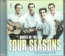 ROOTS OF THE FOUR SEASONS THE DOO WOP YEARS - 2 CD BOX SET - Feat Frankie Valley