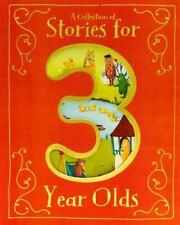 Collection Of Stories For 3 Year Olds: By Parragon Books