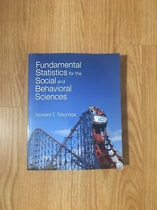 BRAND NEW Fundamental Statistics for the Social and Behavioral Sciences