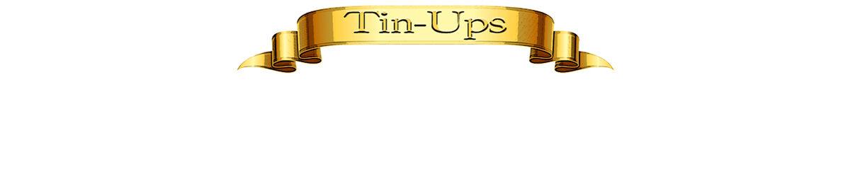 Tin-Ups