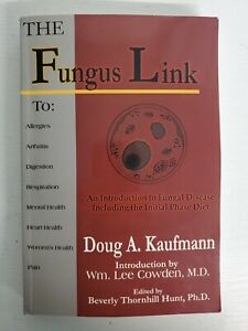 The Fungus Link : An Introduction to Fungal Disease Including the Initial Phase