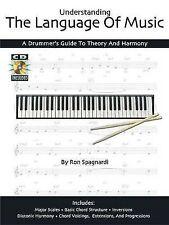 Capire il linguaggio della musica: un batterista's Guide per teoria e armonia, ne