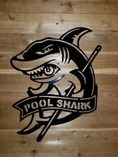 POOL SHARK  Metal sign  Decor Wall Art  hand made tx