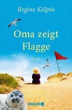 Oma zeigt Flagge von Regine Kölpin ( Taschenbuch) UNGELESEN