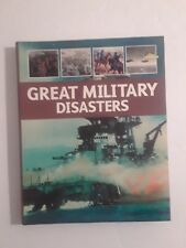 Great Military Disasters Book Military War History