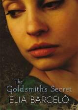 """VERY GOOD"" Elia Barcelo, The Goldsmith's Secret, Book"