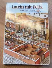 Latein mit Felix Vokalheft Vokabeln 1-103